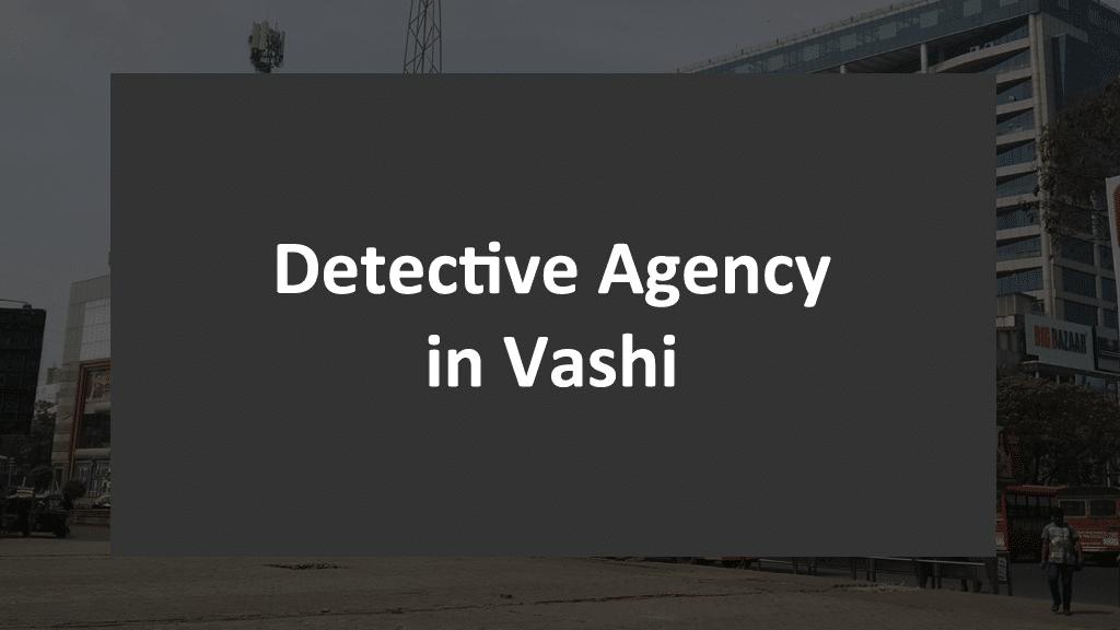 detective-agency-vashi