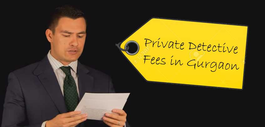 private-detective-fees-gurgaon